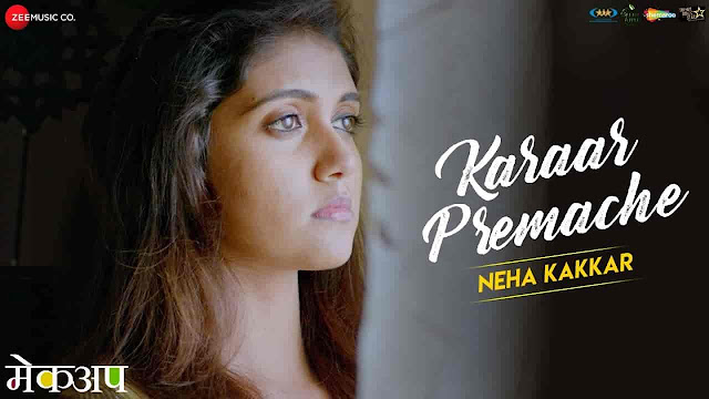 Karaar Premache Lyrics - Makeup | Neha Kakkar
