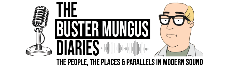The Buster Mungus Diaries