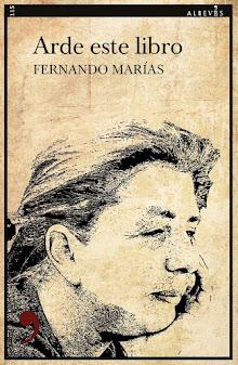 Arde este libro, Fernando Marías