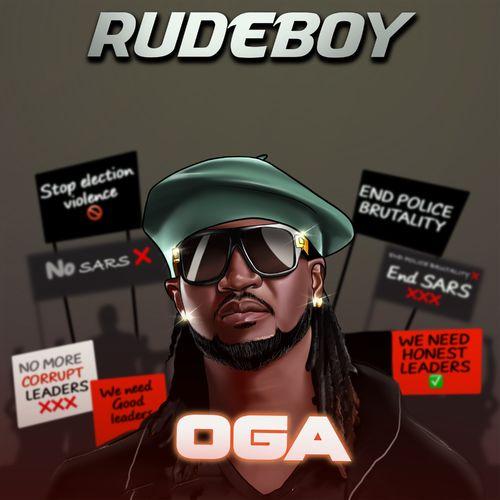 RudeBoy - Oga [Mp3 Download]