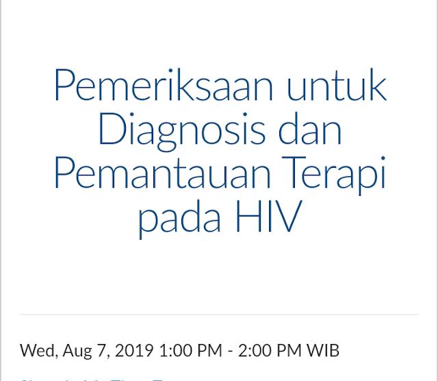 Free Webinar: Pemeriksaan untuk Diagnosis dan Pemantauan Terapi pada HIV (Rabu, 7 Agustus 2019)