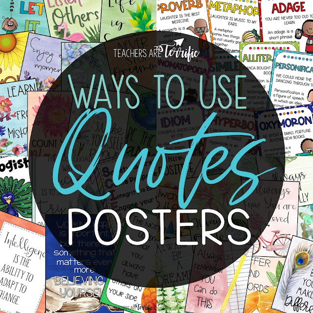Poster ideas for the elementary classroom. The posters include positive quotes, book quotes, teamwork quotes, and figurative language quotes. #elementary #teachersareterrific