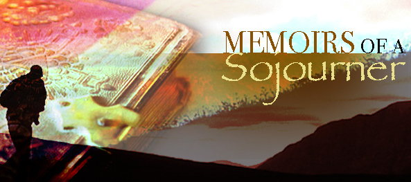 Memoirs of a Sojourner