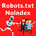 Google no longer supports Robots.txt - no index