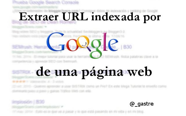 extraer url indexada por google de una pagina web