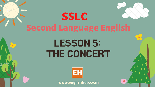 SSLC SL English Q&A of Lesson 5: The Concert