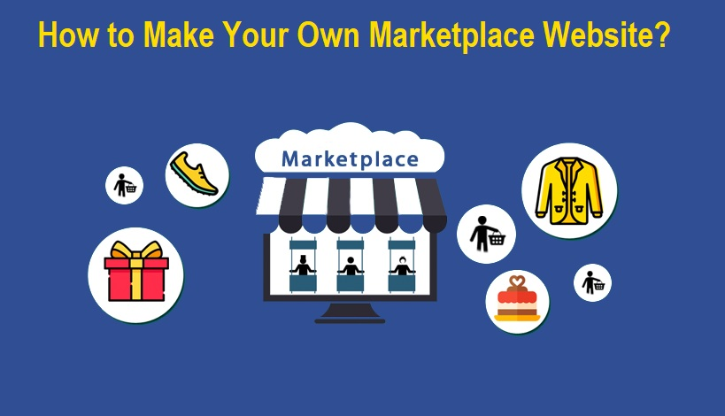How to Make Your Own Marketplace Website