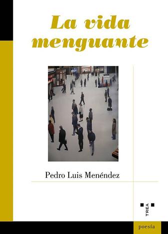 4f776f764d La vida menguante, de Pedro Luis Menéndez