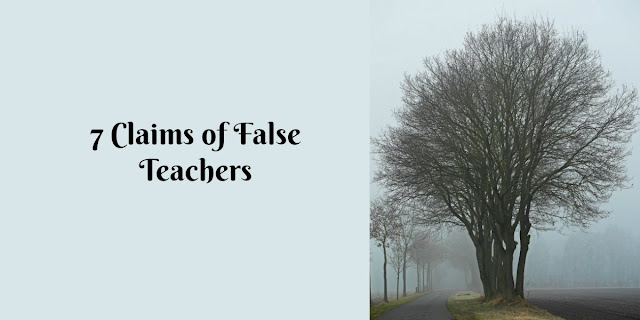 "7 Claims of False Teachers and 'Christian"" Cults. Beware of any group that approaches the Bible in any of these 7 ways. #BibleLoveNotes #Bible"