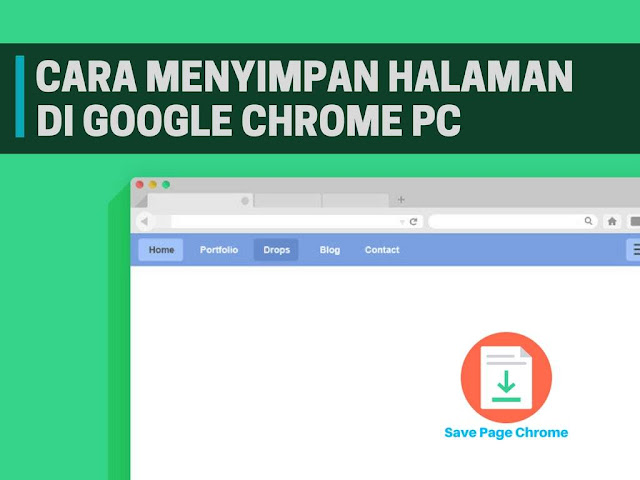 Cara Menyimpan Halaman Web di Google Chrome PC Tutorial Menyimpan Halaman Web di Google Chrome PC