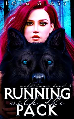 Running with the Pack by Lola Glass