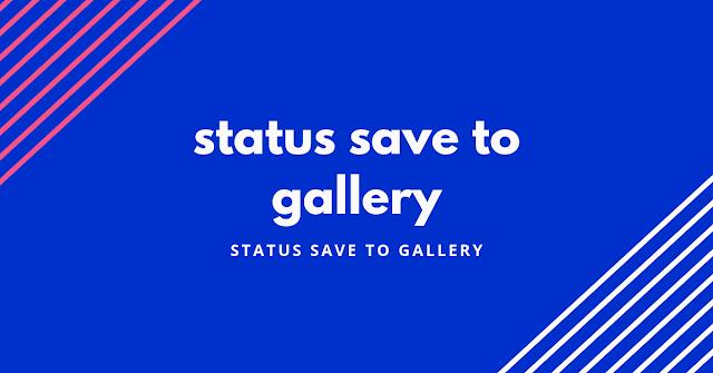 status save to gallery