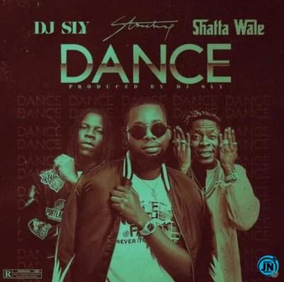 DJ Sly - Dance Ft. Stonebwoy & Shatta Wale