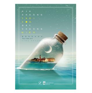 Kia Khoảng Trời Sao, Đây Khoảng Biển ebook PDF EPUB AWZ3 PRC MOBI