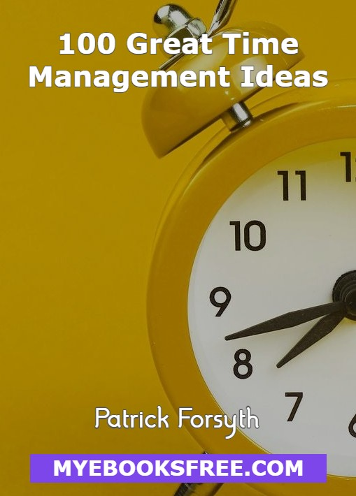 Great Time Management Ideas PDF Book By Patrick Forsyth Free Download