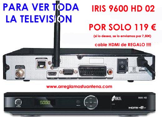 Iris 9600 HD, instalacion de antenas parabolicas