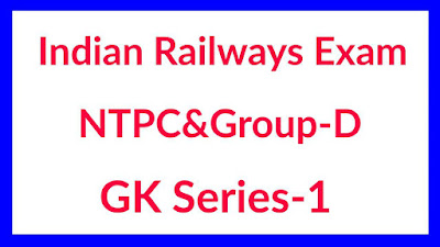 RRB NTPC&GROUP-D IMPORTANT TOP-20  GK QUESTIONS AND ANSWER SERIES-1