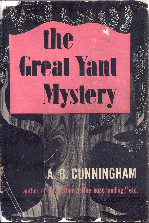 Pretty Sinister Books The Great Yant Mystery A B Cunningham