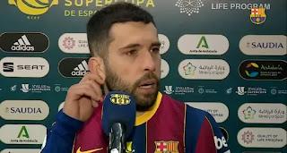 'It's a painful defeat that we didn't deserve': Jordi Alba speak on Barca super cup defeat