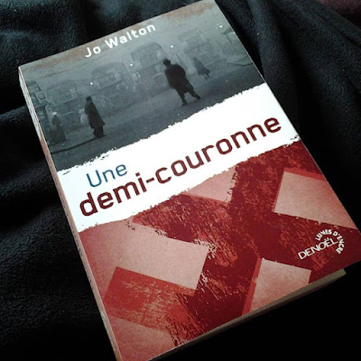 "photo de ""Une demi-couronne"" de Jo Walton"