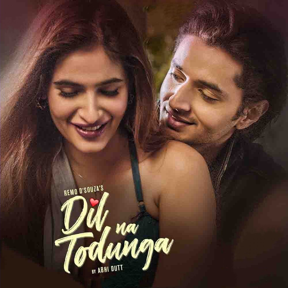 Dil Na Todunga Hindi Song Image Features Karishma and Siddharth G sung by Abhi Dutt.
