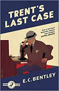 The Collins Crime Club edition of Trent's Last Case