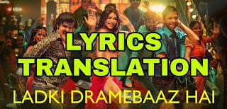 Ladki Dramebaaz Hai Lyrics in English | With Translation | – Suraj Pe Mangal Bhari