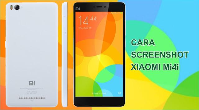 Cara mengambil Screenshot Ponsel Xiaomi Mi4i