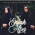 OST DRAMA RYAN ARALYN | Sarah Suhairi & Aepul Roza Lirik Entah Apa (Official Music Video)