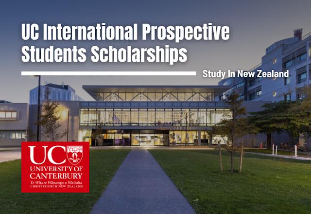 International Scholarship   UC International Prospective Students Scholarships, New Zealand 2020