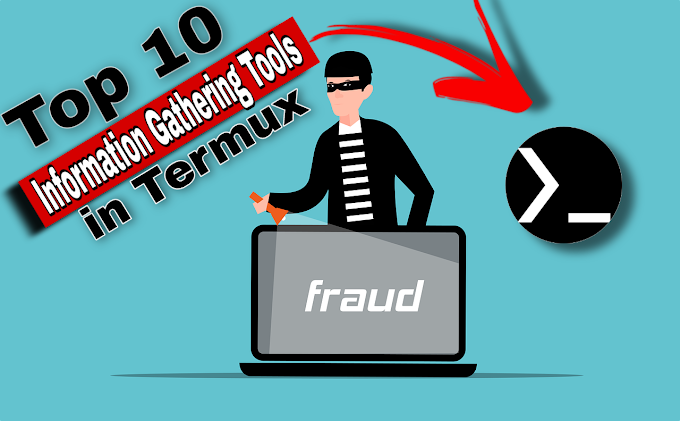 Top 10 Information Gathering Tools in Termux
