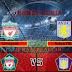 Prediksi Liverpool vs Aston Villa , Sabtu 10 April 2021 Pukul 21.00 WIB