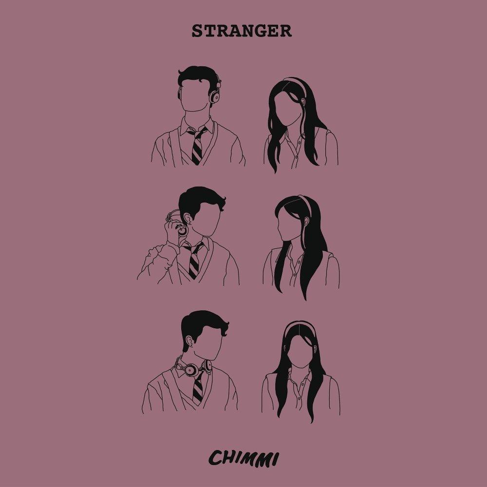 CHIMMI – Stranger – Single