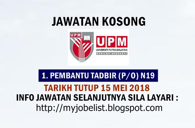 Jawatan Kosong Universiti Putra Malaysia (UPM) Mei 2018