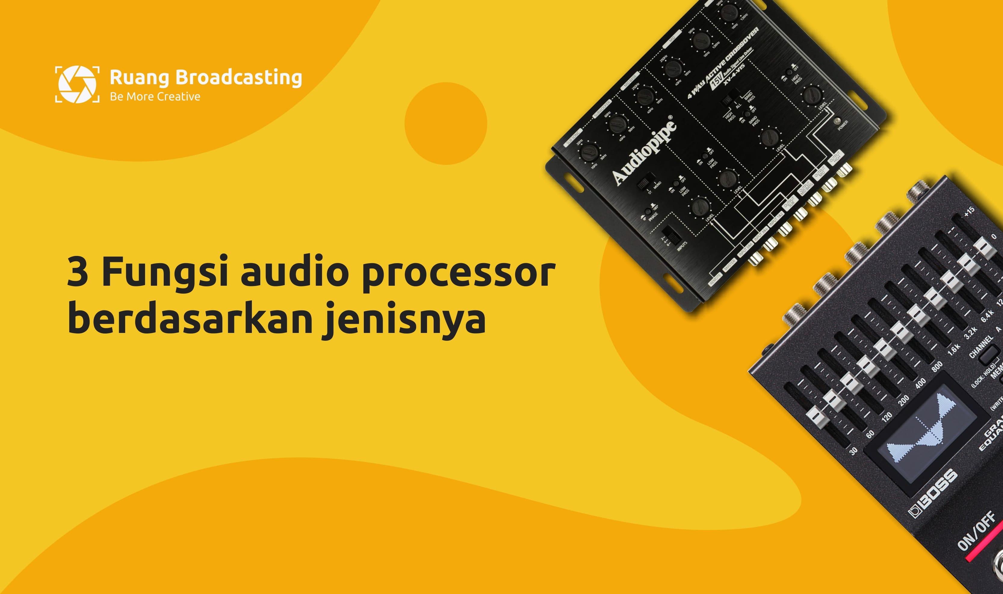 Fungsi audio processor