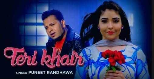 Teri Khair Lyrics - Puneet Randhawa