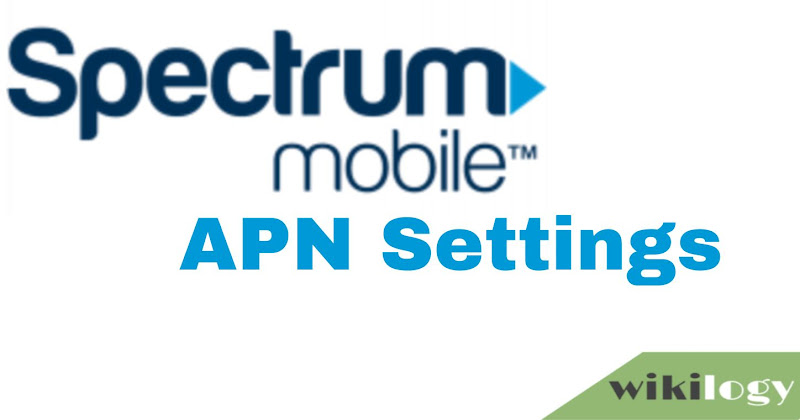 Spectrum Mobile APN Settings