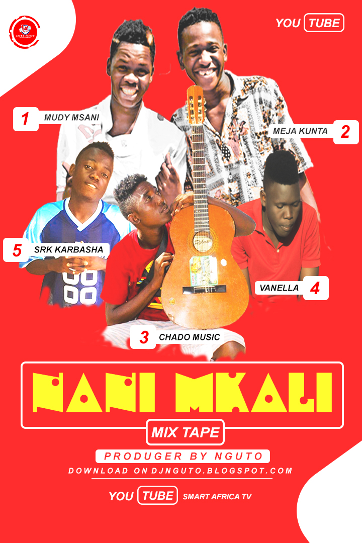 New AUDIO | Nani Mkali | mix tape| pro nguto (SINGELI)Download