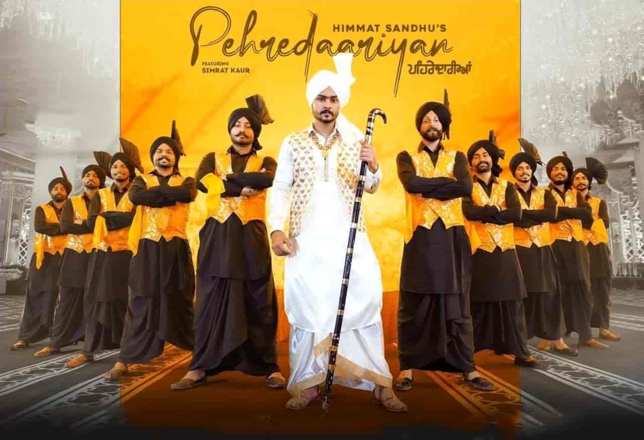 Pehredaariyan Punjabi Song Lyrics Himmat Sandhu