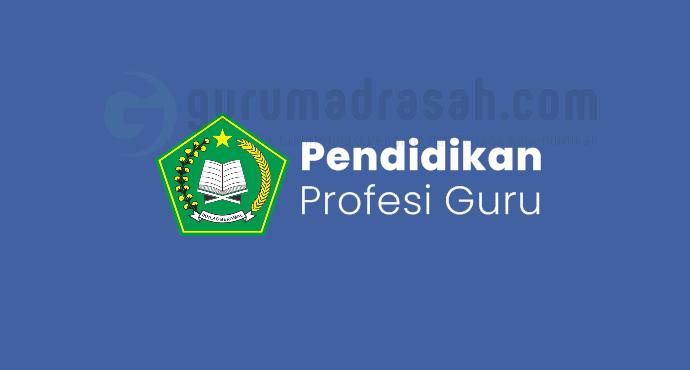 Daftar Calon Peserta PPG Dalam Jabatan 2021 Lulus Seleksi Akademik 2019