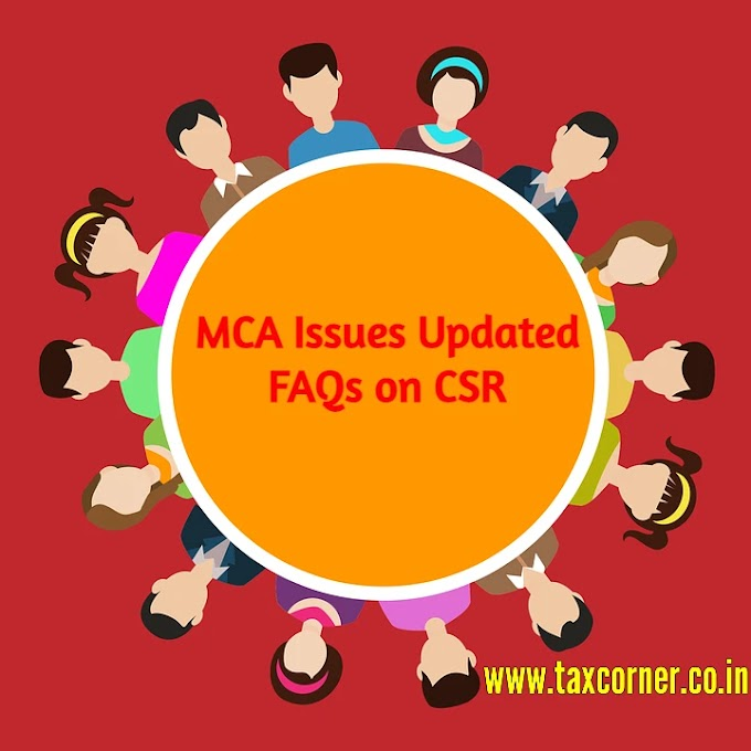 MCA Issues Updated FAQs on Corporate Social Responsibility (CSR)