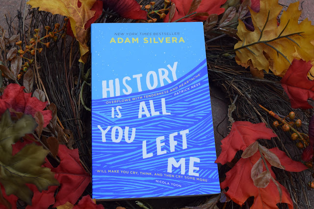 """History Is All You Left Me"" Adam Silvera"