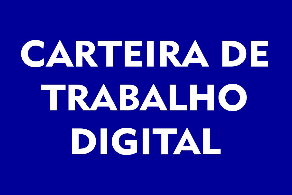Carteira de Trabalho Digital 2021