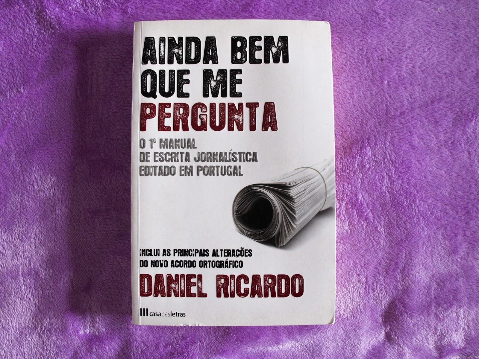 Ainda bem que me pergunta - Daniel Ricardo