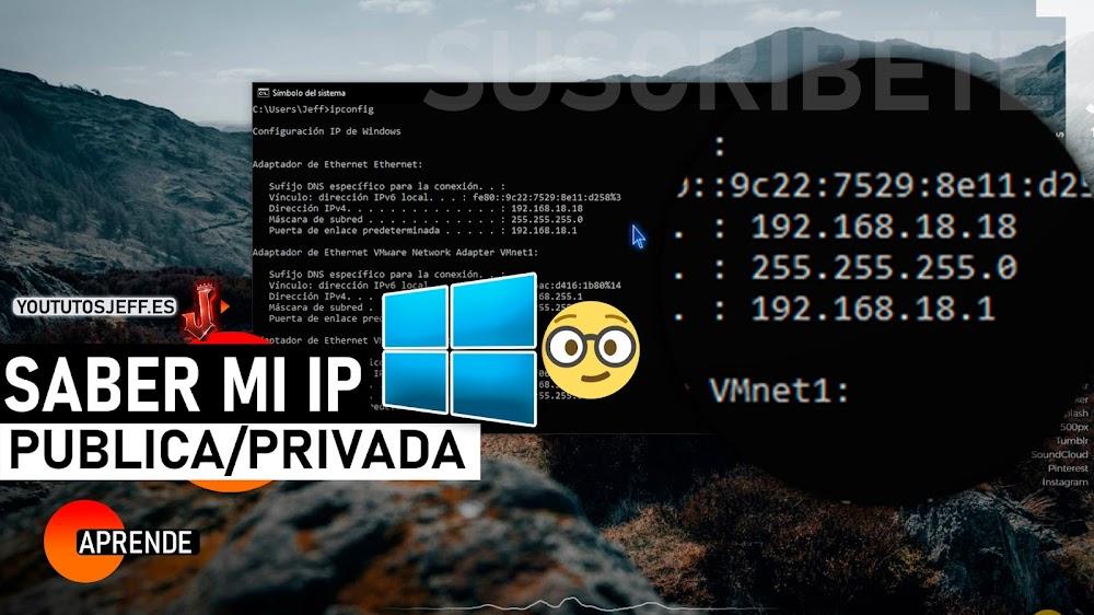 Como Saber mi Dirección IP Publica o Privada
