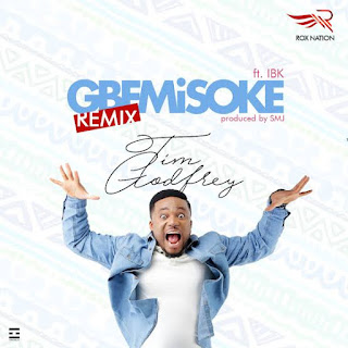 Tim Godfrey ft Ibk_ Gbemisoke mp3 Download