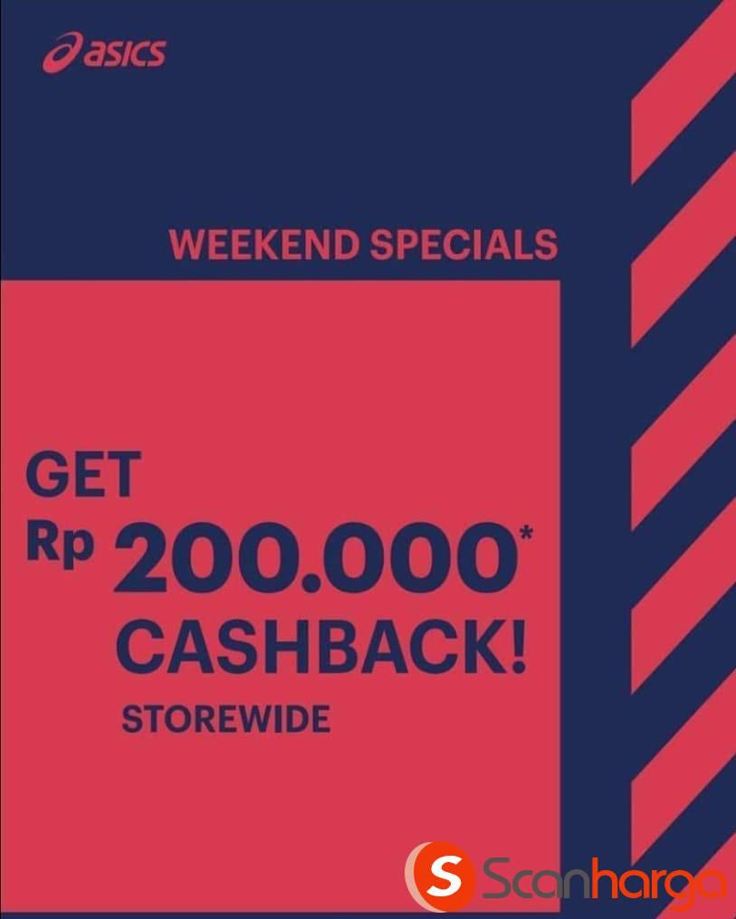 ASICS Weekend Special Promo CASH REBATE 200K!
