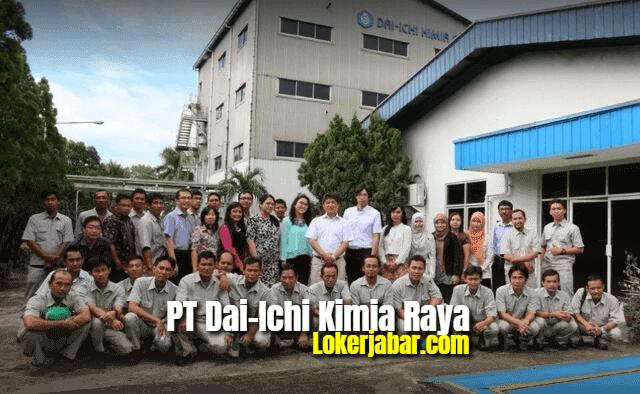 Lowongan Kerja PT Dai-Ichi Kimia Raya April 2021