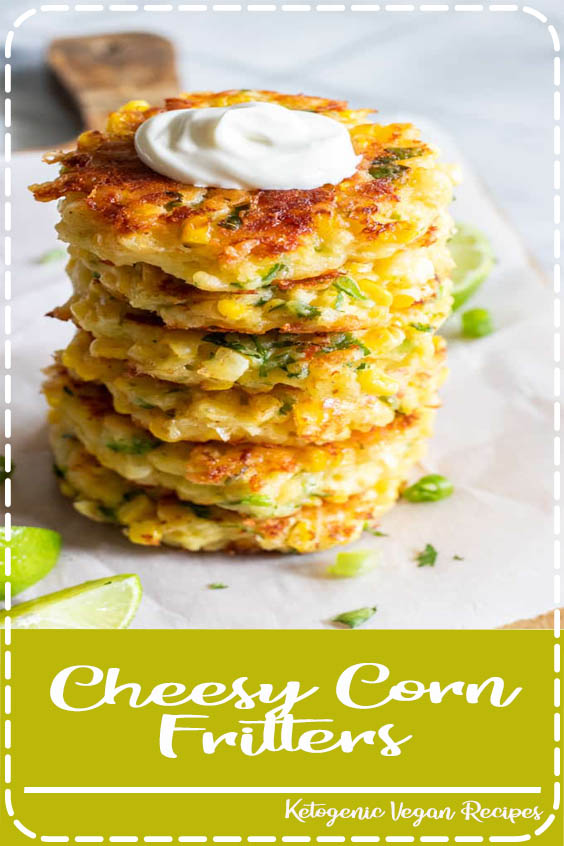 These easy to make fritters are loaded up with fresh corn Cheesy Corn Fritters