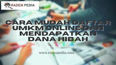 Cara Mudah Daftar UMKM Online Gratis 2021 - www.radenpedia.com